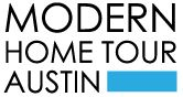 The Seventh Annual Austin Modern Home Tour will be Saturday, February 1st.