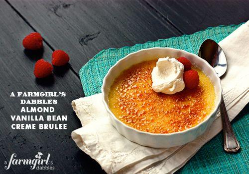 Foodie crush a farmgirl dabbles almond vanilla bean creme brulee
