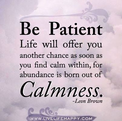being calm and patient