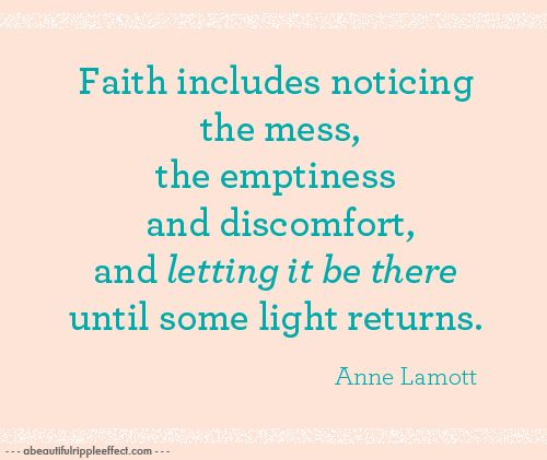 Have faith.