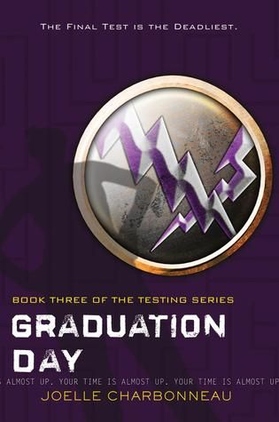 Graduation Day (The Tesing #3) by Joelle Charbonneau