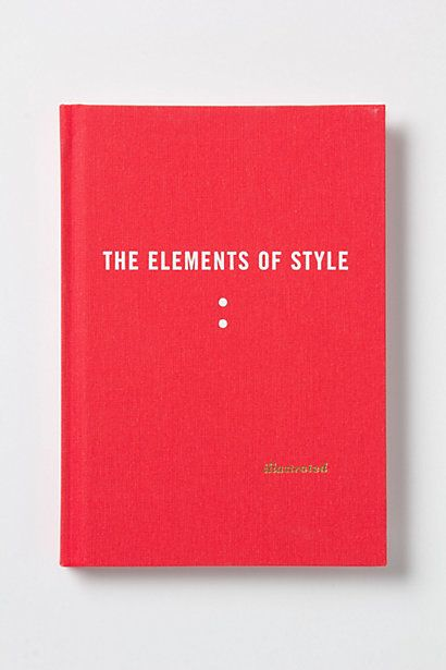 The Elements Of Style Illustrated #anthropologie