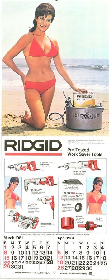 One of Raquel Welch's two RIDGID calendar appearances!