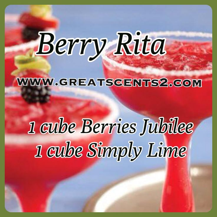 Berry Rita Scentsy Recipe | scentsy | Pinterest