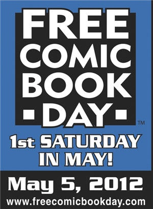 Free Comic Book Day is Saturday, May 5th