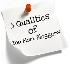Life With 4 Boys: 5 Qualities of Top Mom Bloggers