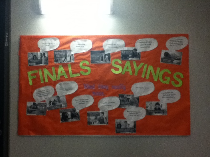 Finals sayings bulletin board ra board pinterest
