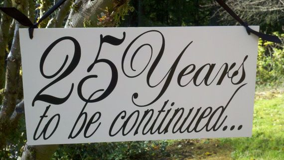 25th Anniversary Photo Prop Wood Hand Painted Sign, Great Gift, Perfect for your Pictures. $24.95, via Etsy.
