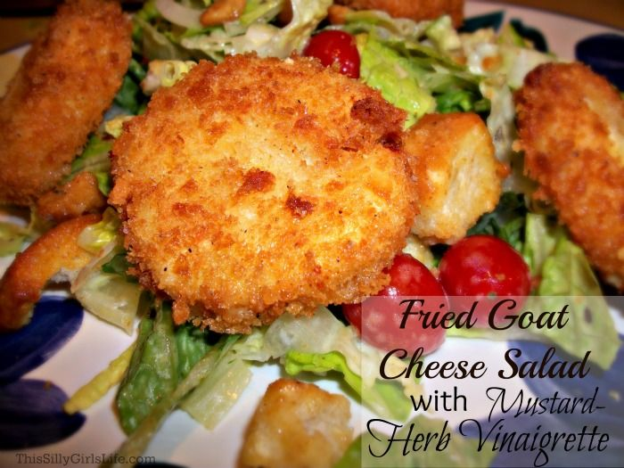 Fried Goat Cheese Salad with Mustard Herb Vinaigrette recipe from ...