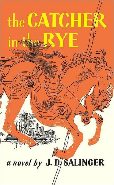 The Catcher in the Rye by J. D. Salinger.