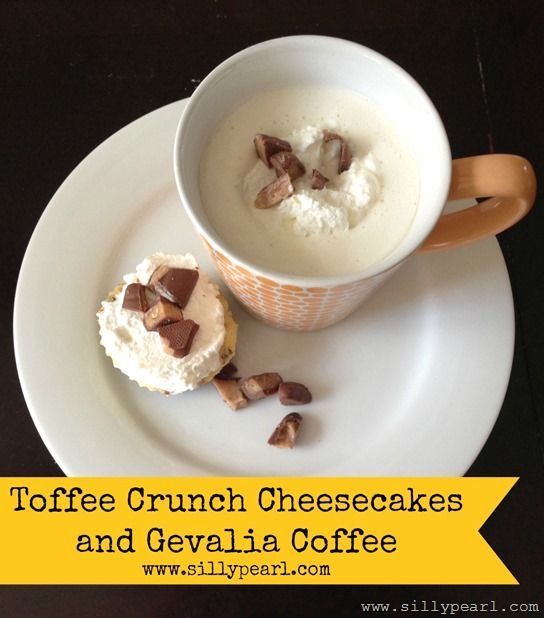 Toffee Crunch Mini Cheesecakes and Gevalia Coffee - The Silly Pearl # ...