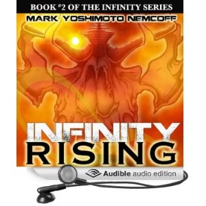 INFINITY RISING audiobook now available at iTunes, Audible and Amazon!