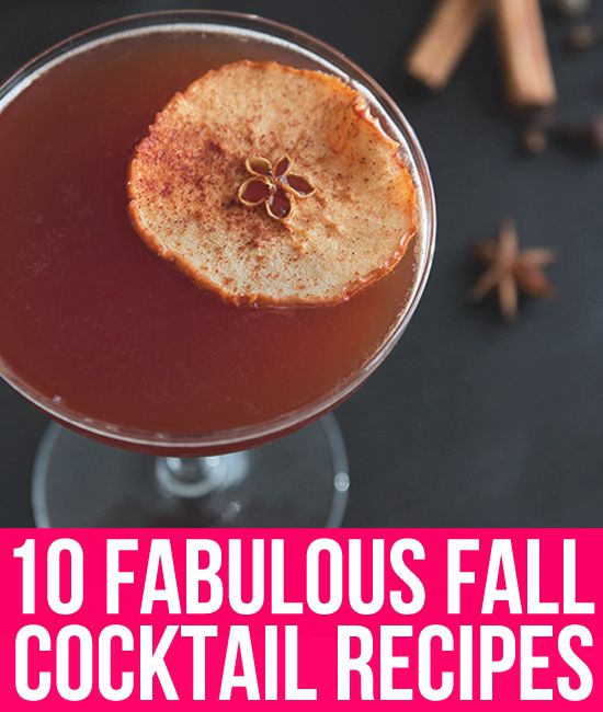 10 fabulous fall cocktail recipes On fall mixed drink recipes