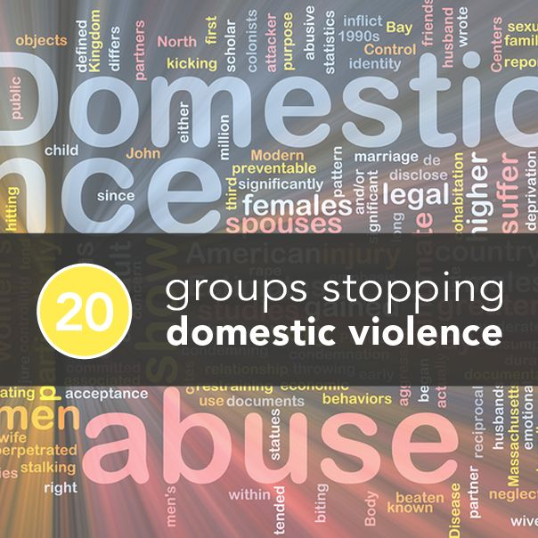 20 Standout Groups Stopping Domestic Violence