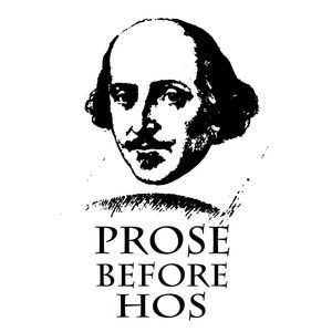 "Ever heard the saying often used by men ""bros before hos""? I got this meme from tumblr.com. It is so funny to me because it plays on Shakespeare writing. I think this is relevant because Shakespeare sometimes approaches his plays by writing his characters to speak in prose, but sometimes they may speak in verse. Retrieved from: tumblr.com by Tacoi Sumling."