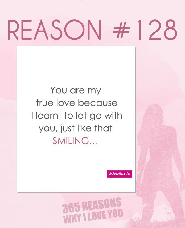 365 Reasons Why I Love You Quotes : Reasons Why I Love You #128 365 Love Quotes for Him Pinterest