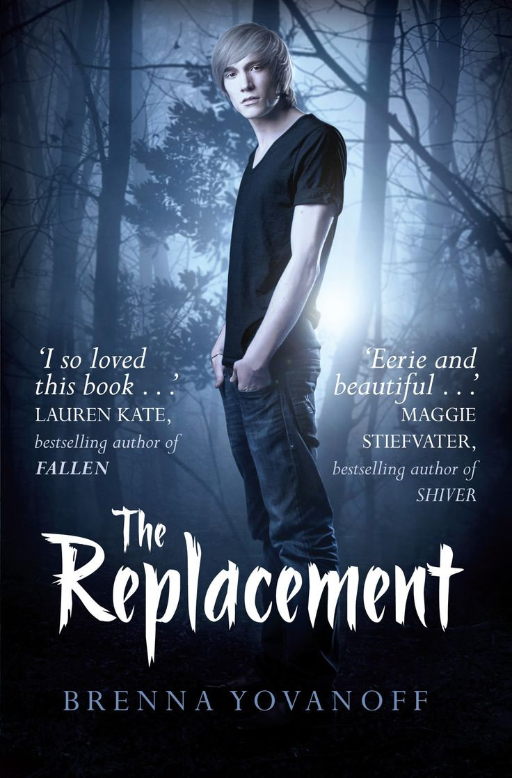 The replacement/ Brenna Yovanoff,