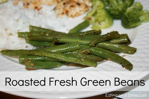 Delicous Roasted Fresh Green Beans | Recipe