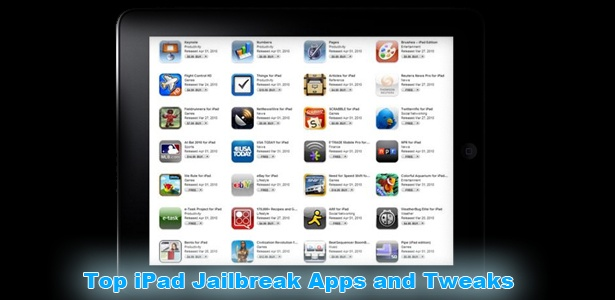 Top iPad Jailbreak Apps and Tweaks