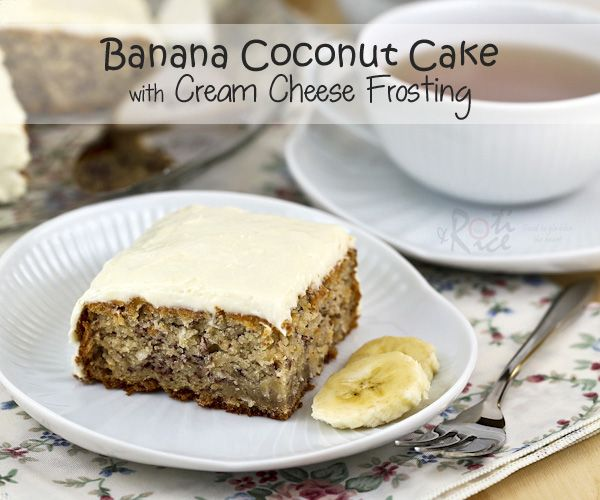 Banana Coconut Cake with Cream Cheese Frosting from @rotinrice