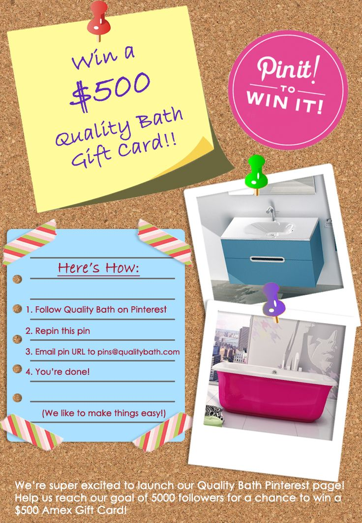 Win a $500 gift card to Quality Bath!! Just follow the instructions and you will be entered!