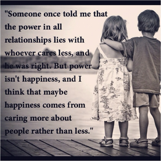 the power in a relationship lies with who cares less
