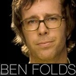 Ben Folds - he gets how to connect with fans.