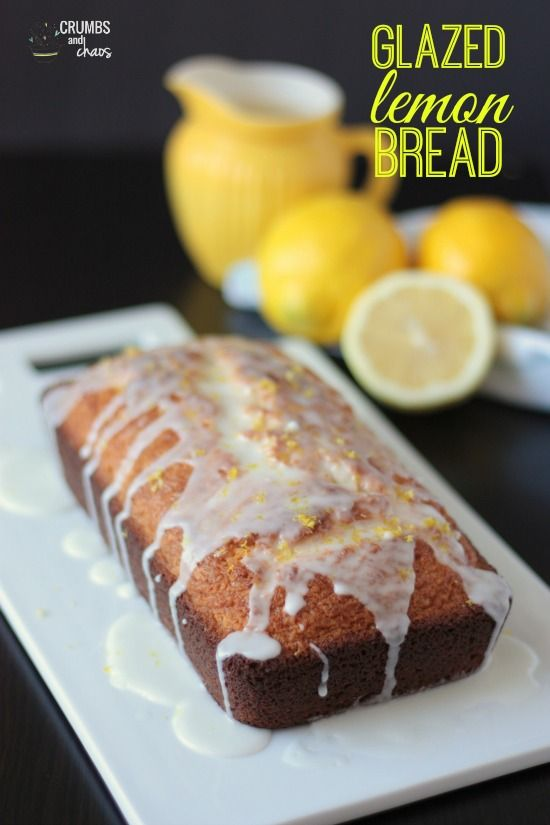 Glazed Lemon Bread | Crumbs and Chaos | (Bread - I heart fresh baked ...