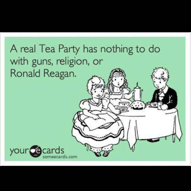 true tea party humor pinterest
