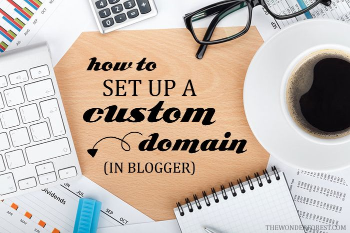 How To Set Up a Custom Domain in Blogger!!