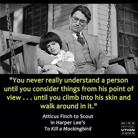 "to kill a mockingbird empathy Harper lee, in her novel ""to kill a mockingbird"", displayed a paragon of a kind  and honorable person, whom everybody admired as a father,."