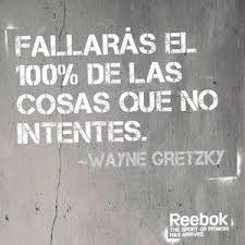 Frase de motivación, fallaras las cosas que no intentes