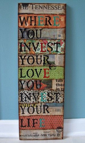 """""""Where you invest your love, you invest your life."""""""