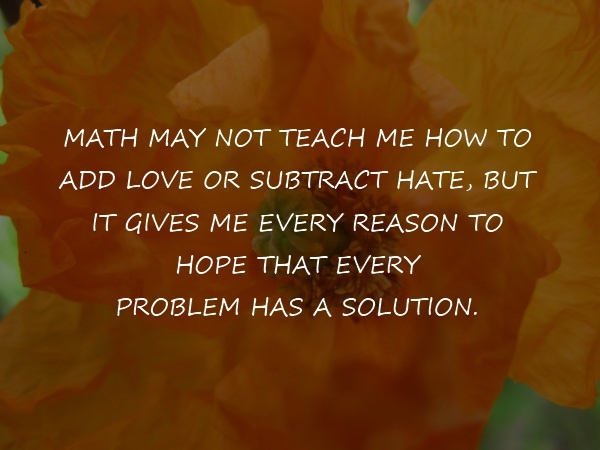 Math May Not Teach inspirational Quotes | Share Life Quotes