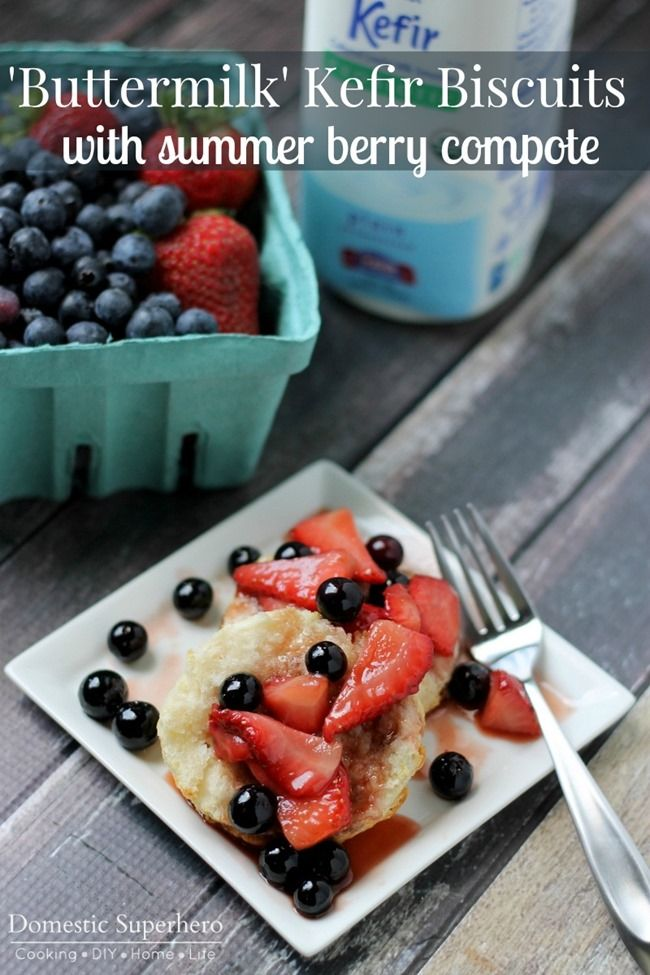 Buttermilk' Kefir Biscuits with Summer Berry Compote #shop # ...