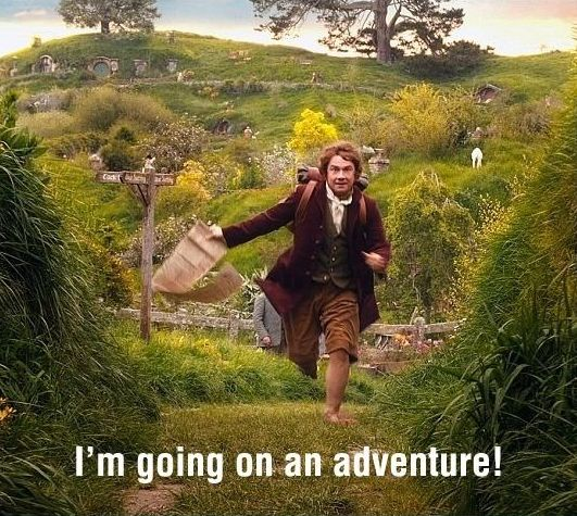 I'm going on an adventure! So excited for the 2nd part of the Hobbit to come out!