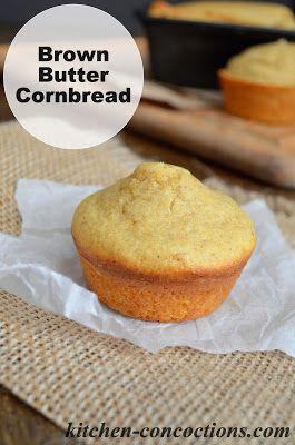 Kitchen Concoctions: Brown Butter Cornbread #recipe #bread # ...