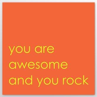 You rock, I rock
