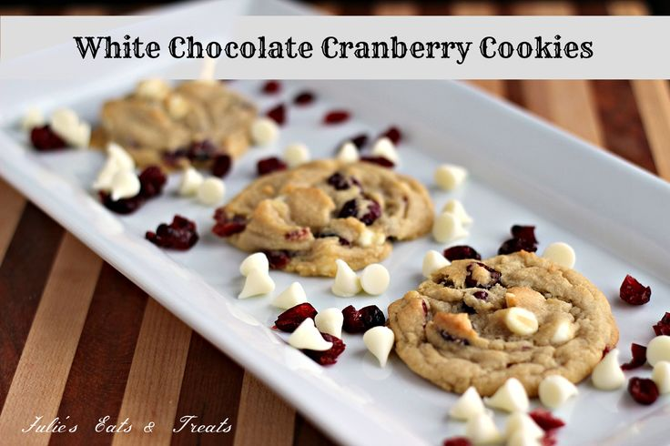 White Chocolate Cranberry Cookies ~ Perfectly Soft and Chewy Cookies ...
