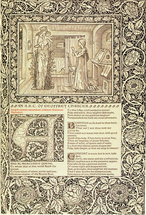 William Morris and Chaucer. Bestill my heart.
