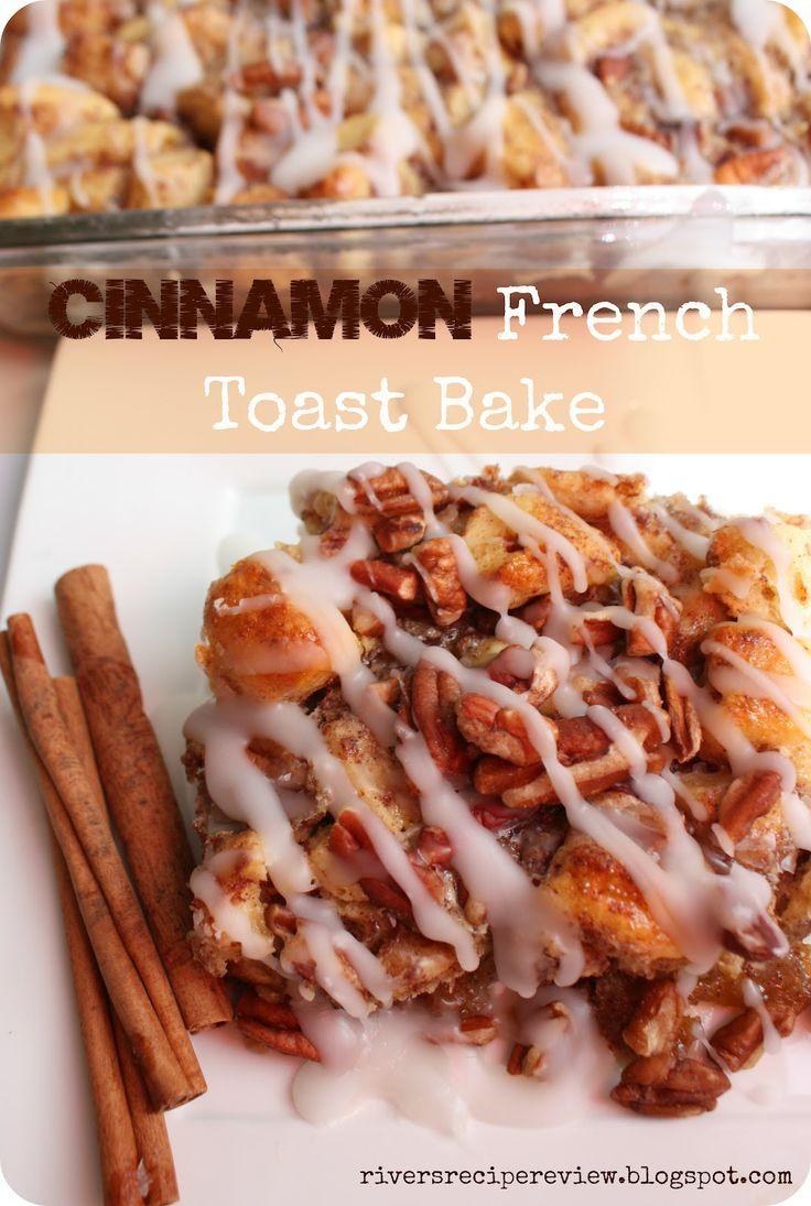 Cinnamon French Toast Bake. Yummy!