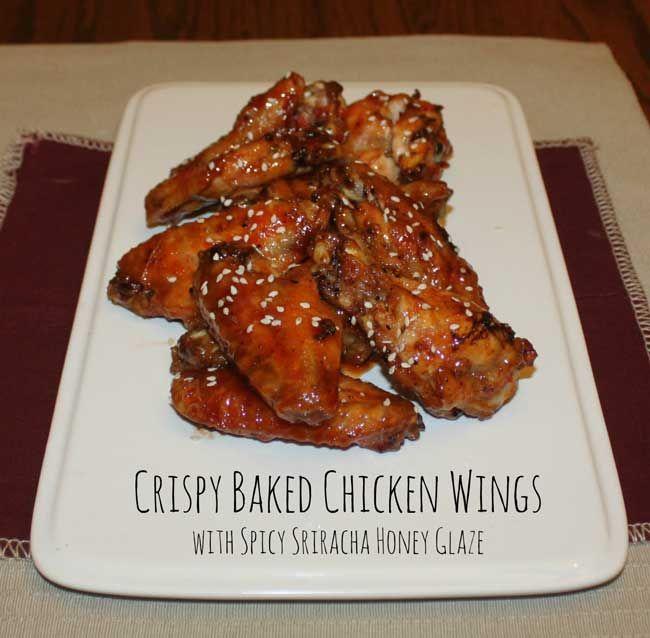 Crispy Baked Wings with Spicy Sriracha Honey Glaze | Recipe