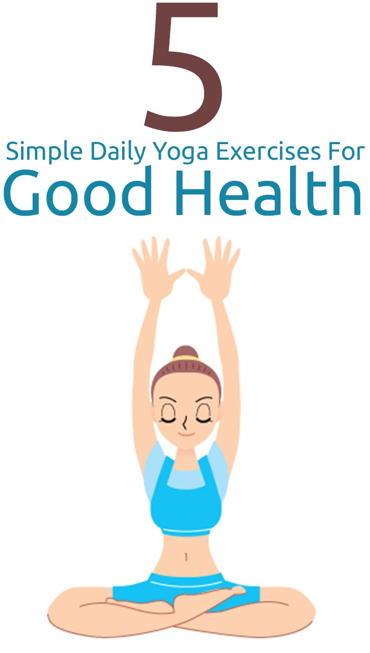 Simple Daily Yoga Exercises For Good Health