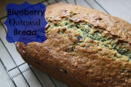 Quick breads are so easy to make! Try this easy blueberry oatmeal ...