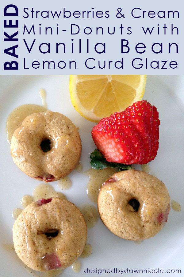 Baked Strawberries & Cream Donuts with Vanilla Bean Lemon Curd Glaze ...