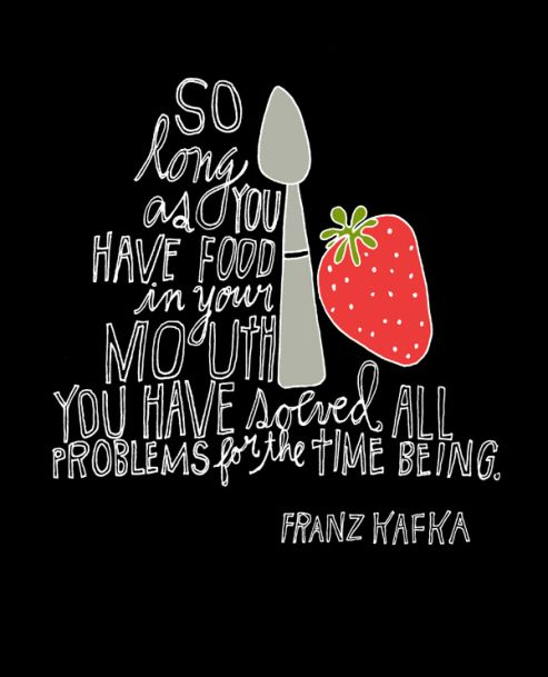 Inspirational Food Quotes Quotesgram