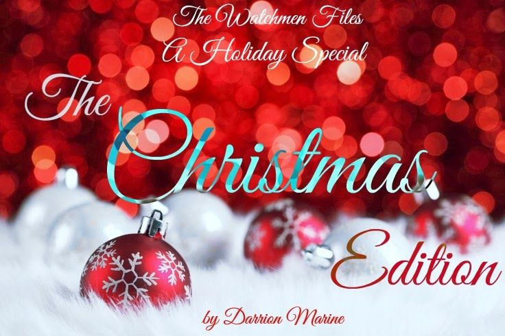 Read Darrion's Book, The Watchmen Files: Holiday Special: The Christmas Edition