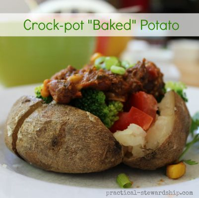 ... frugal idea try Crock-pot Baked Potatoes. Includes potato bar ideas
