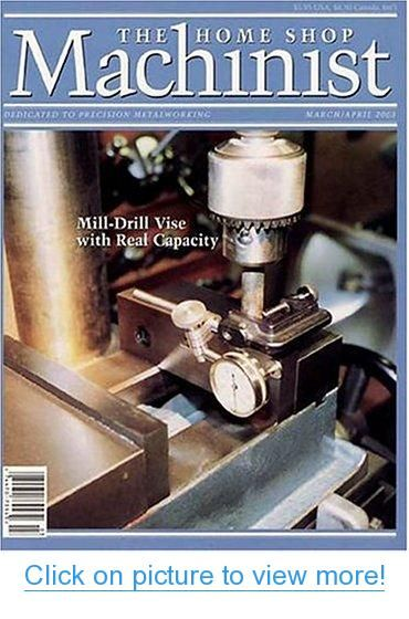 Home Shop Machinist | TOP Magazines | Pinterest