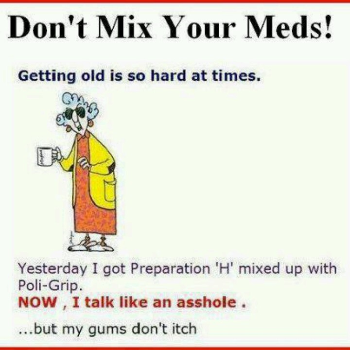 Don't Mix Your Meds!